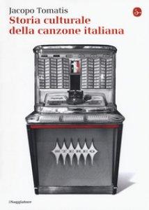 Copertina di 'Storia culturale della canzone italiana'