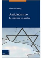 Antigiudaismo - Nirenberg David