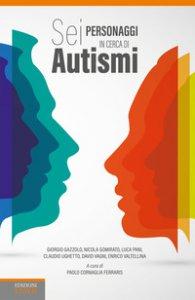 Copertina di 'Sei personaggi in cerca di autismi'