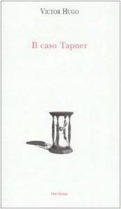 Copertina di 'Il caso Tapner'