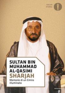 Copertina di 'Sharjah. Memorie di un emiro illuminato'