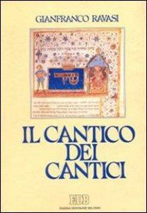 Copertina di 'Il cantico dei cantici. Commento e attualizzazione'
