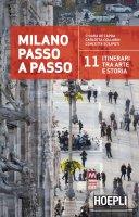 Milano passo a passo - Chiara De Capoa, Carlotta Collarin, Concetta Scilipoti