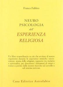 Copertina di 'Neuropsicologia dell'esperienza religiosa'