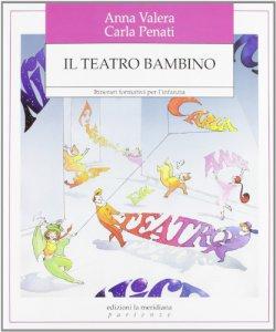 Copertina di 'Il teatro bambino'