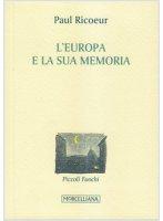 L' Europa e la sua memoria - Paul Ricoeur