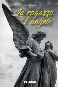 Copertina di 'La ragazza e l'angelo'