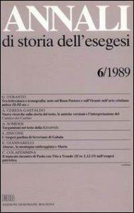 Copertina di 'Annali di storia dell'esegesi. Atti del VI seminario di ricerca su Studi della letteratura esegetica cristiana e giudaica antica (Acireale, 12-14 ottobre 1988)'