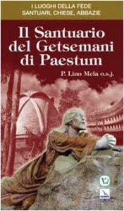Copertina di 'Il Santuario del Getsemani di Paestum'