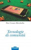 Tecnologie di comunità. - P. Cesare Rivoltella