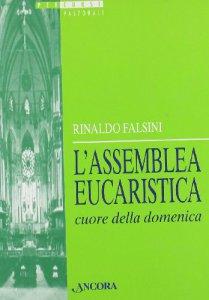 Copertina di 'L'assemblea eucaristica cuore della domenica'