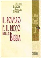 Il povero e il ricco nella Bibbia - Ulrich Berges, Rudolf Hoppe