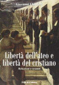 Copertina di 'Libertà dell'ateo e libertà del cristiano'