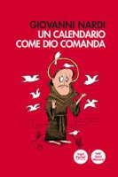 Un calendario come Dio comanda - Giovanni Nardi