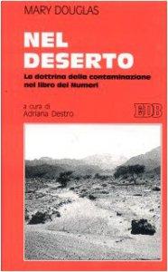 Copertina di 'Nel deserto. La dottrina della contaminazione nel libro dei Numeri'
