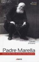 Padre Marella - Claudia D'Eramo