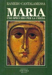 Copertina di 'Maria, uno specchio per la Chiesa'