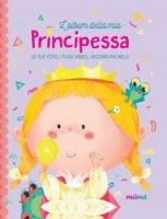 L' album della mia principessa. Ediz. a colori. Con Contenuto digitale per download - Bertolazzi Alberto, Gianassi Sara