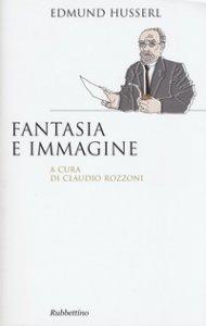 Copertina di 'Fantasia e immagine'