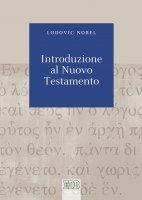 Introduzione al Nuovo Testamento - Ludovic Nobel