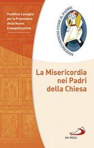 Copertina di 'La Misericordia nei Padri della Chiesa'