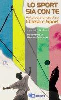 Lo sport sia con te. Antologia di testi su Chiesa e sport