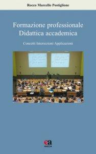 Copertina di 'Formazione professionale, didattica accademica. Concetti, intersezioni, applicazioni'