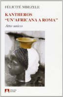 Kantheros. Un'africana a Roma. Con CD Audio - Nbezele Félicité