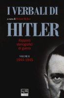 I verbali di Hitler. Rapporti stenografici di guerra