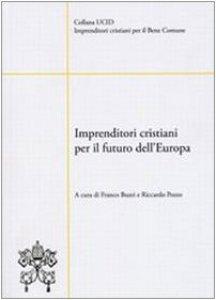 Copertina di 'Imprenditori cristiani per il futuro dell'Europa'