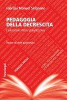 Pedagogia della decrescita - Fabrizio Manuel Sirignano