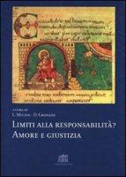 Limiti alla responsabilità? Amore e giustizia - Melina Livio, Granada Daniel