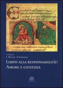 Copertina di 'Limiti alla responsabilità? Amore e giustizia'