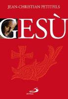 Gesù - Jean-Christian Petitfils