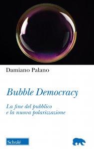 Copertina di 'Bubble Democracy'