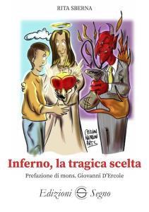 Copertina di 'Inferno, la tragica scelta'