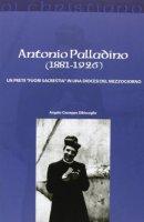 Antonio Palladino (1881-1926) - Angelo G. Dibisceglia