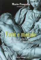 Virtù e morale - Pangallo Mario