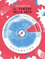 Il piacere della noia. Doodle book - Pietramala Stefano