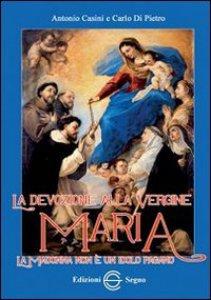 Copertina di 'La devozione alla Vergine Maria'