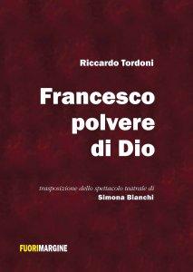 Copertina di 'Francesco, polvere di Dio'