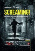 Screaming! Come riconoscere un opportunista e tenersi alla larga - Cittadino Anna Laura