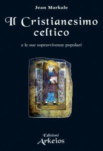 Copertina di 'Il Cristianesimo celtico'