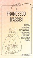 Perle di Francesco d'Assisi - Roberta Bellinzaghi