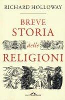 Breve storia delle religioni - Richard Holloway