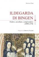 Ildegarda di Bingen - Stefania Terzi