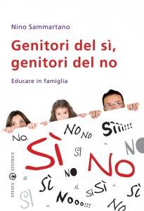 Copertina di 'Genitori del sì, genitori del no. Educare in famiglia'