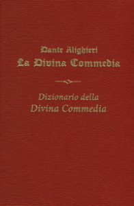 Copertina di 'La Divina commedia-Il Dizionario della Divina Commedia'