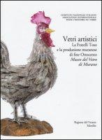 Corpus delle Collezioni del vetro post-classico nel Veneto. Ediz. illustrata