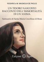 Un tesoro nascosto racconto dell'immortalità di un'anima - De Paolis Rosario, De Paolis Magnolia M.